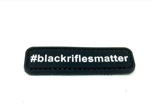 #BlackRiflesMatter PVC patch - Black