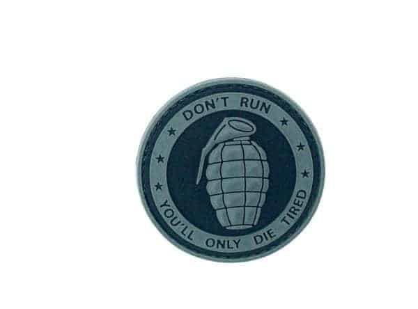 Dont run youll only die tired grenade patch (Black)