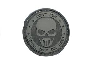 Don't run, you'll only die tired patch (Black)