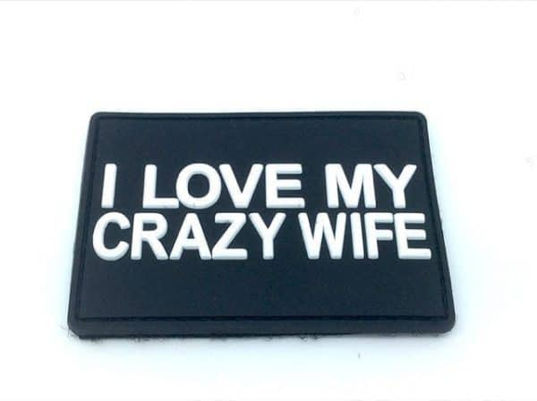 I Love My Crazy Wife morale patch