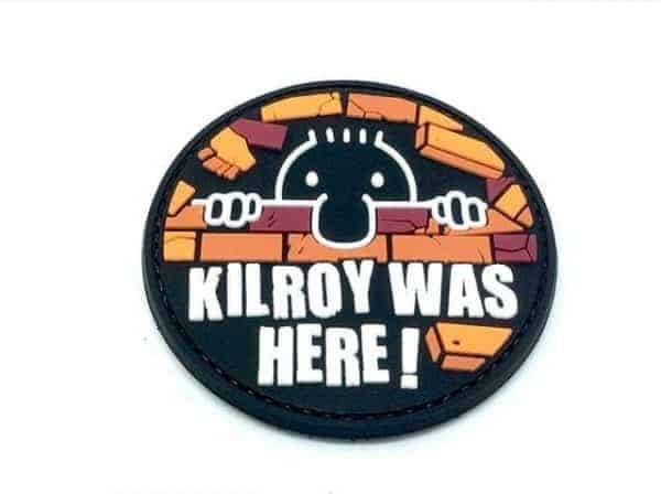 Kilroy Was Here velcro patch
