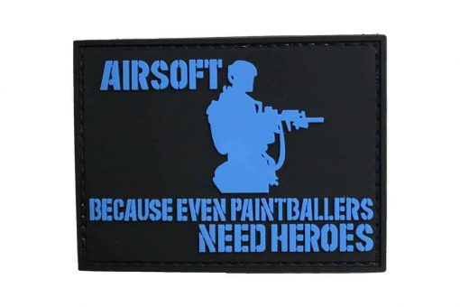 Airsoft: Because Even Paintballers Need Heroes patch (Blue)