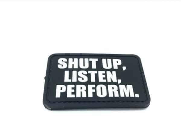 Shut up, listen, perform morale patch (Black)