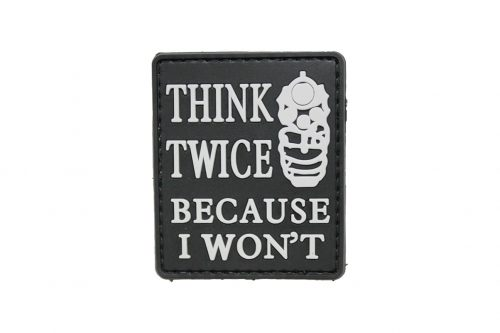 Think Twice Because I Won't (Black) Morale Patch