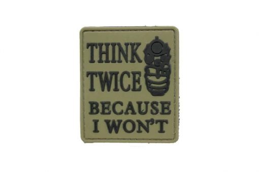 Think Twice Because I Won't (Tan) Morale Patch
